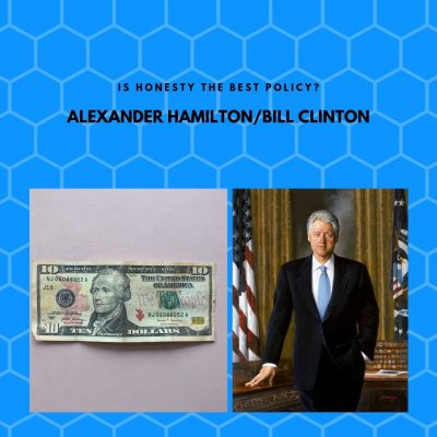 Alexander Hamilton and Bill Clinton