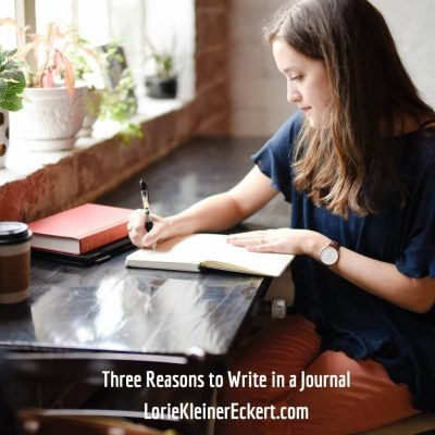 Three Reasons to Write in a Journal