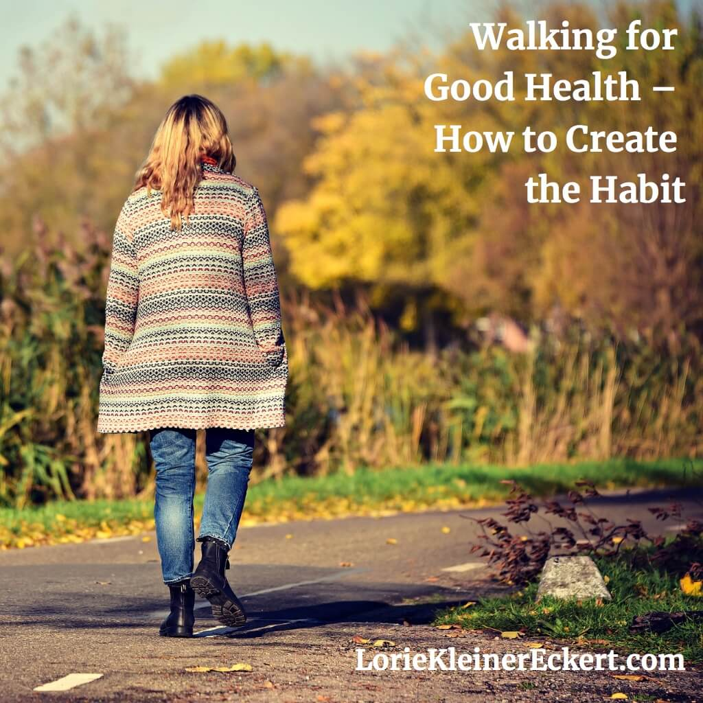 Walking for Good Health - Creating the Habit